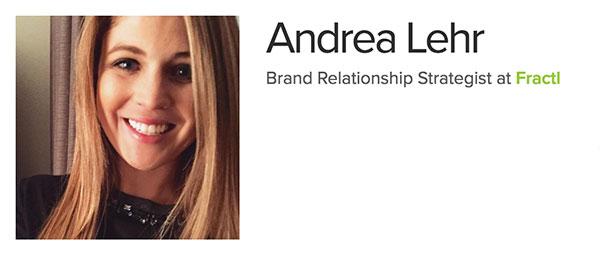 Andrea Lehr - Brand Relationship Strategist at Fractl
